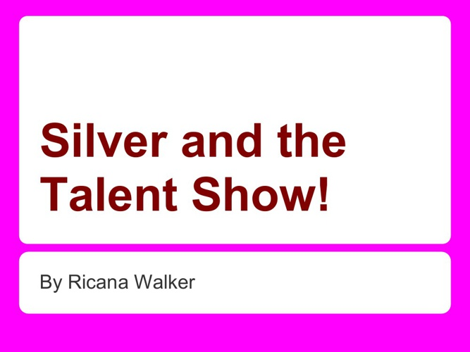 Silver and the show