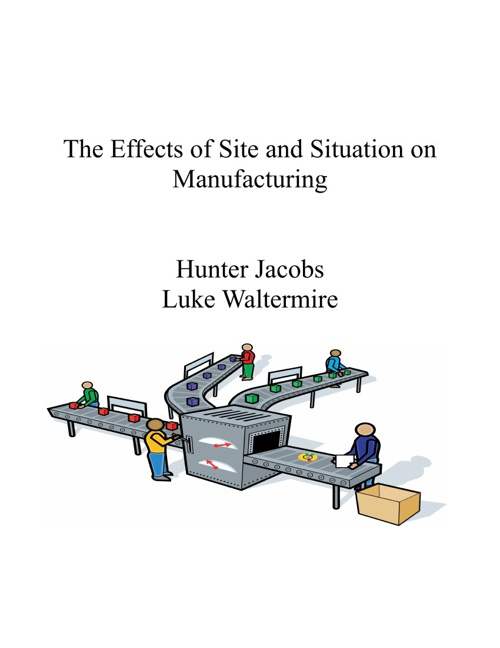 Manufacturing - Luke and Hunter
