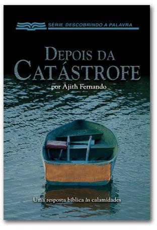 DEPOIS DA CATÁSTROFE