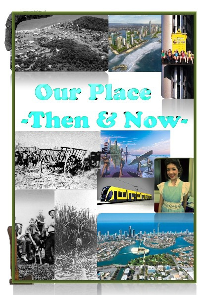 Gold Coast; Then and Now