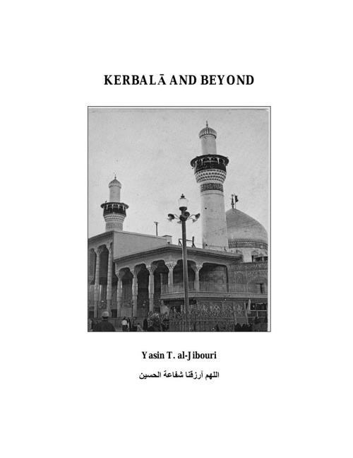 Kerbala and Beyond