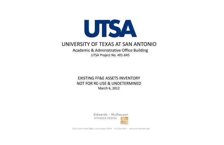 UTSA Academic & Admin Office Building - Initial FFE Inventory