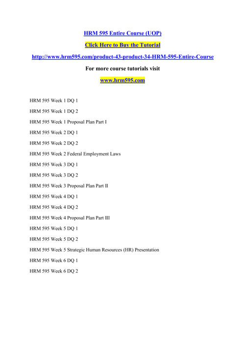 HRM 595 Entire Course (UOP)