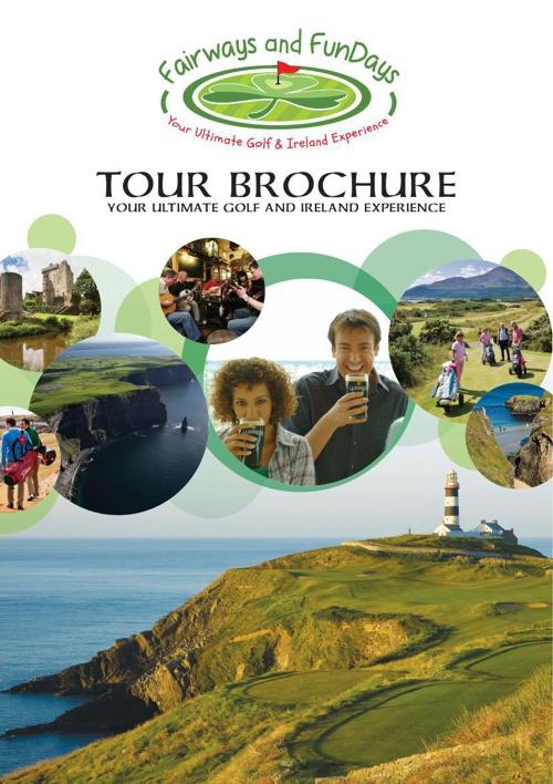 Fairways and FunDays Golf and Ireland Tour Brochure