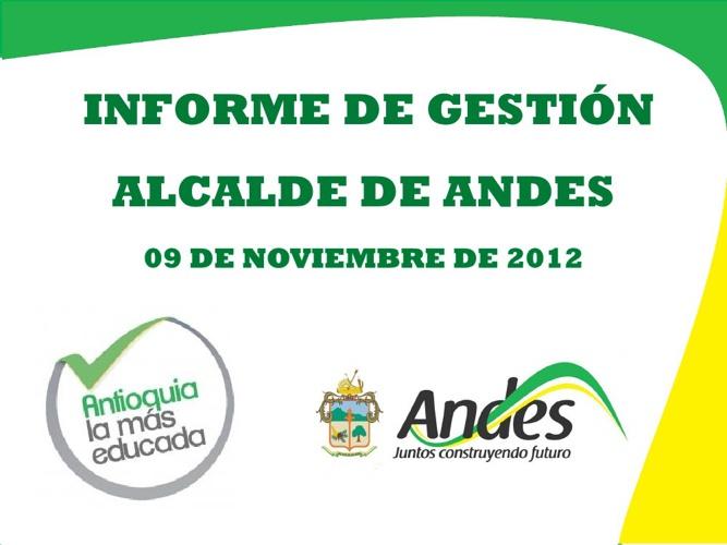 Informe de gestión, Alcalde de Andes