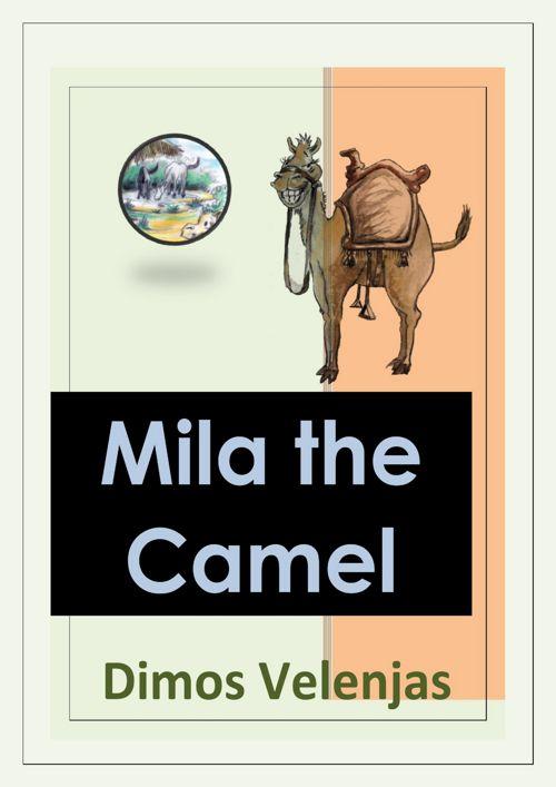 Mila the Camel - D. Velenjas