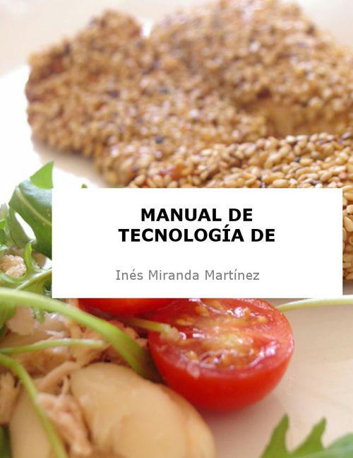 Diseño de un manual de Tecnología de Alimentos