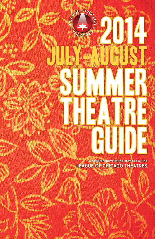 July-August 2014 Chicago Theatre Guide