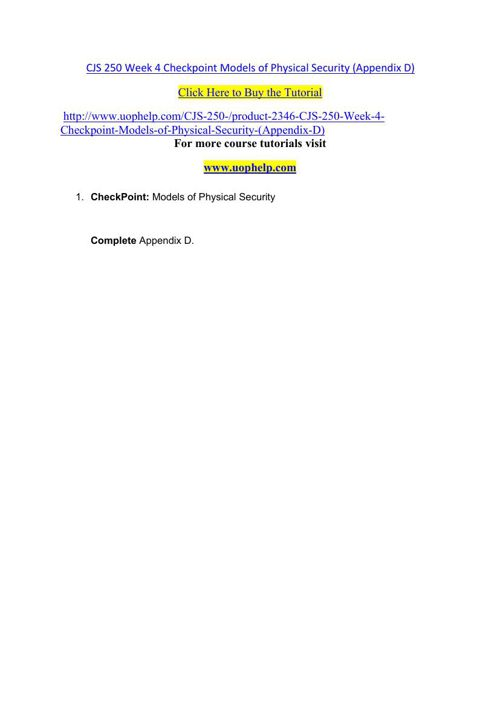 CJS 250 Week 4 Checkpoint Models of Physical Security (Appendix