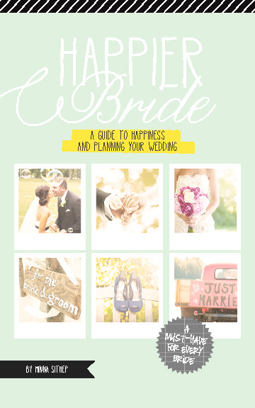Happier Bride: A Guide to Happiness and Planning Your Wedding
