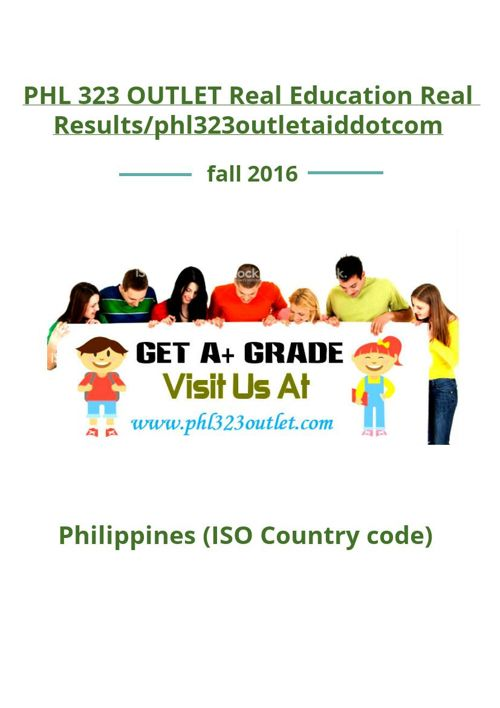 PHL 323 OUTLET Real Education Real Results/phl323outletaiddo
