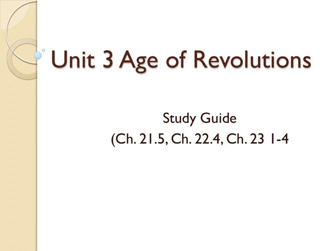 Unit 3 Age of Democratic Revolutions - Study Guide