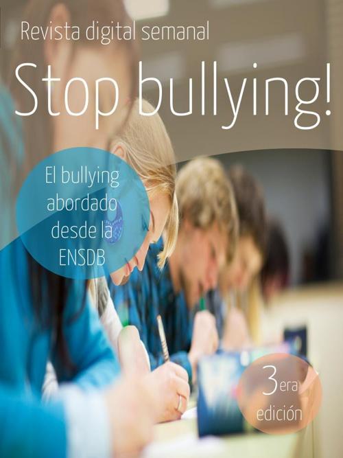 3era. edición de la revista digital Stop bullying!