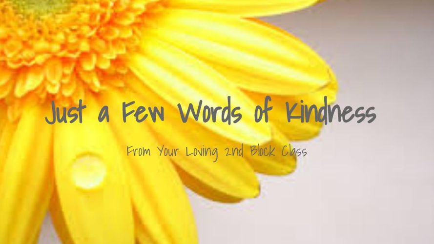 A Few Words of Kindness
