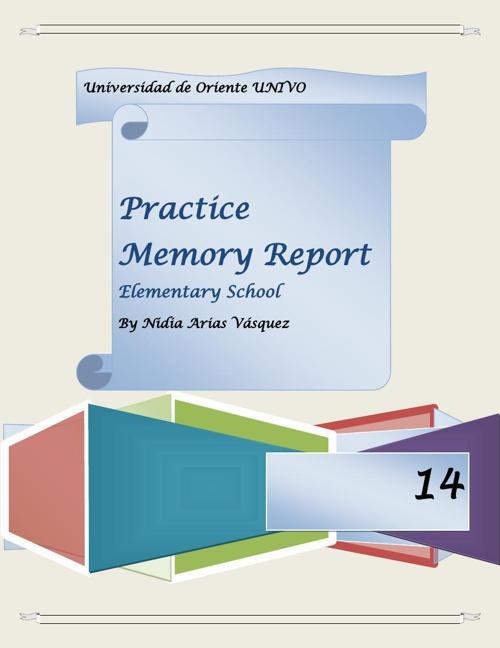 Practice Memory Report Elementary School 2014