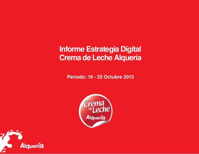 Reporte Estrategia Digital Crema de Leche 19 - 25 Oct