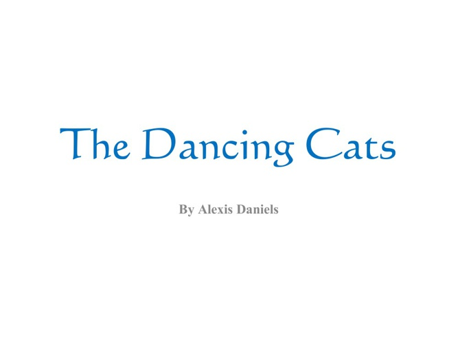 The Dancing Cats