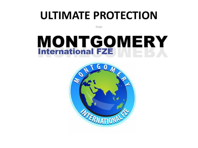 ULTIMATE PROTECTION from MONTGOMERY INTERNATIONAL FZE