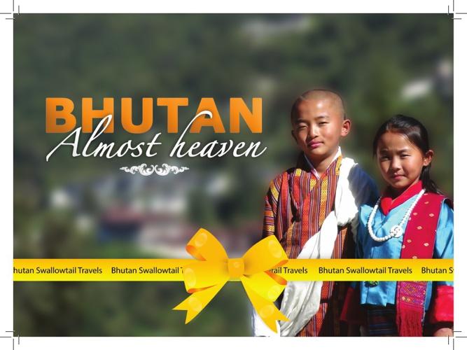 Bhutan-Almost Heaven