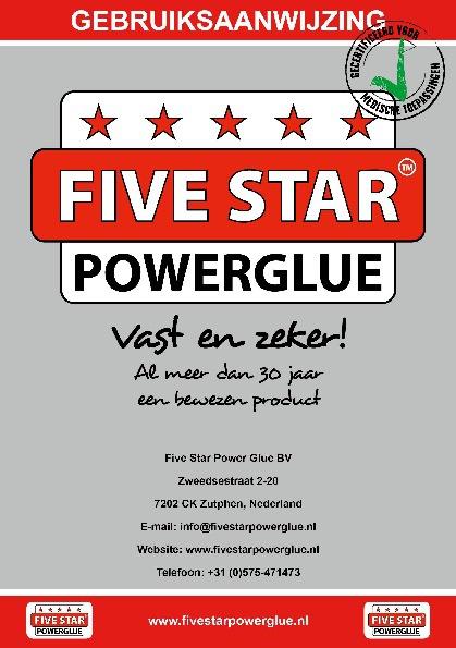 Five Star Power Glue - Gebruikers Handleiding