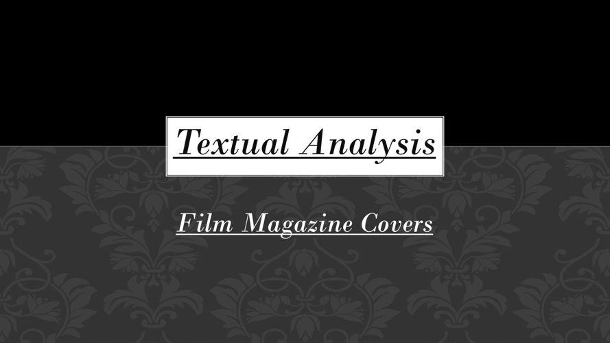 Textual analysis - magazine covers