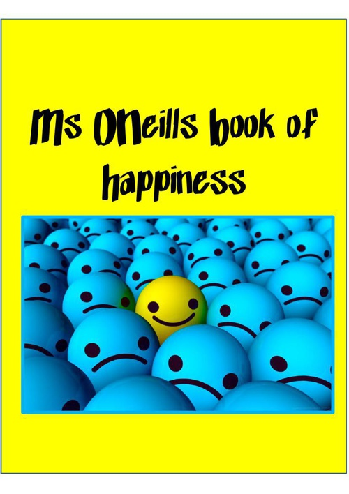 Ms ONeills Book of Happiness 2