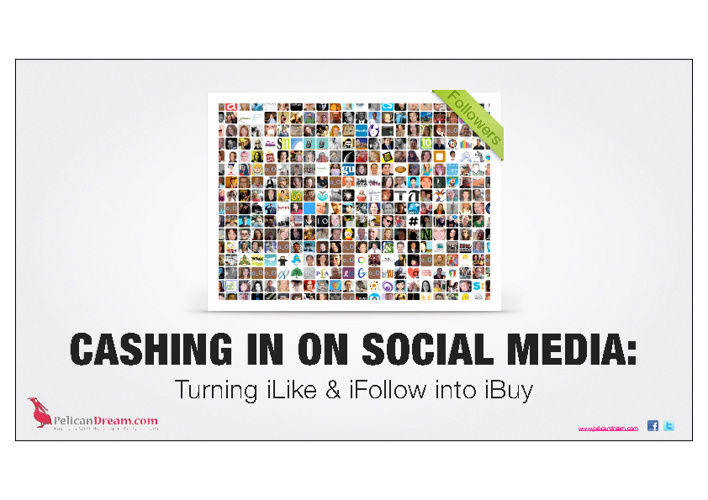 Cashing in on Social Media: Turning iLike & iFollow into iBuy