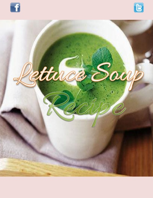 Lettuce Soup Recipe