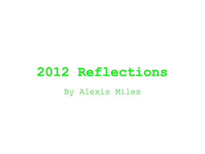 Alexis's Reflections