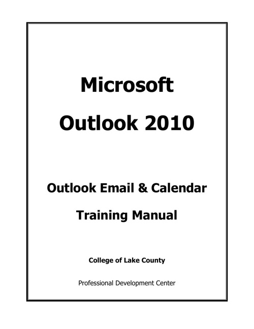 Microsoft Outlook 2010 Training Manual