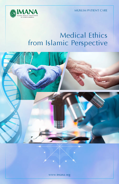 Medical Ethics from Islamic Perspective