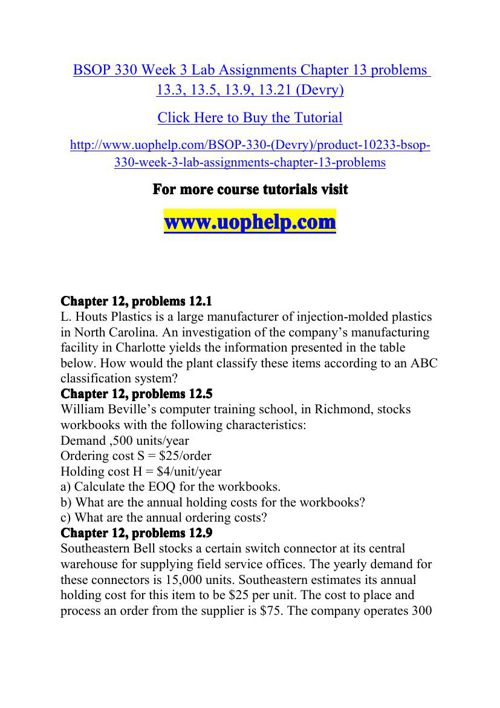 BSOP 330 Week 3 Lab Assignments Chapter 13 problems 13.3, 13.5,