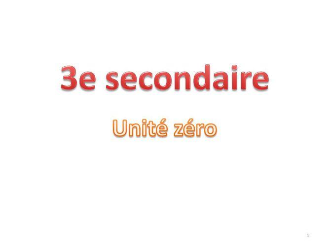 3 Secondaire - Unité 0