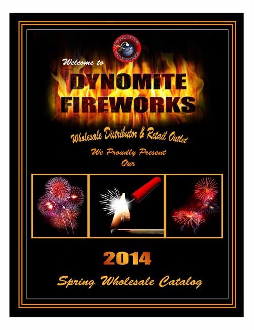 2014 Dynomite Fireworks Wholesale Catalog