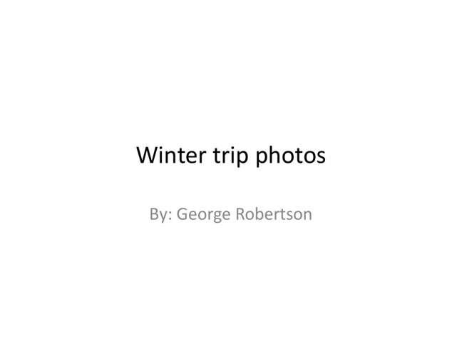 winter trip photos