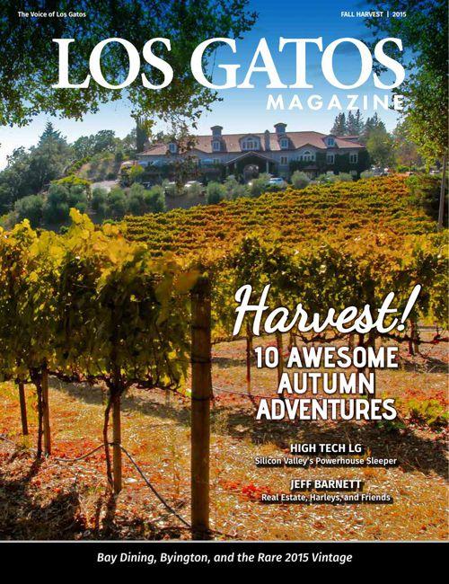 Los Gatos Magazine Fall Harvest 2015