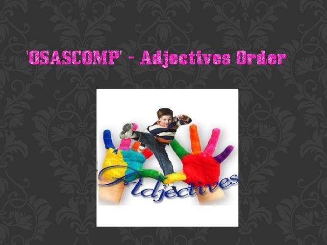 OSASCOMP-Adjectives Order