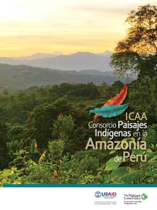 ICAA Consorcio Paisajes Indígenas en la Amazonía de Perú