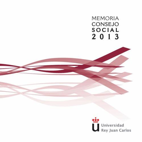 URJC_Memoria Consejo Social 2013