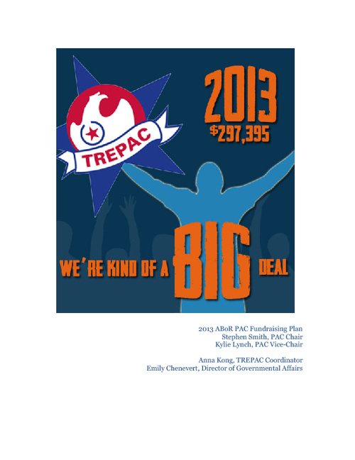 2013 TREPAC: We're Kind of a BIG Deal Fundraising Plan