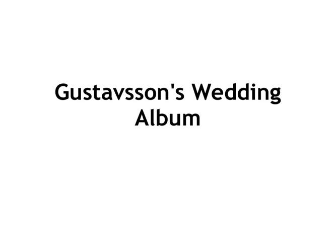 The Gustavsson's Wedding Album