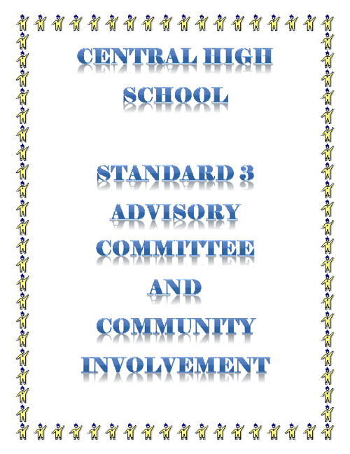 STANDARD 3: Central High School Advisory Committee-- M Morris