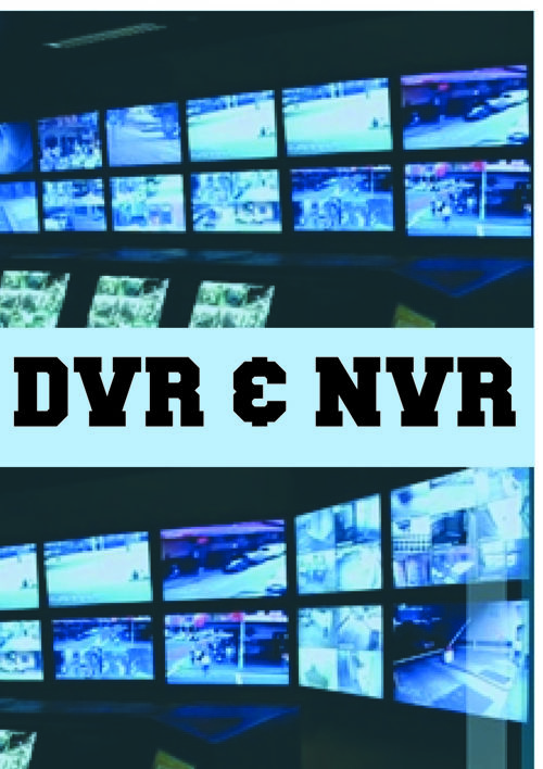 DVR & NVR