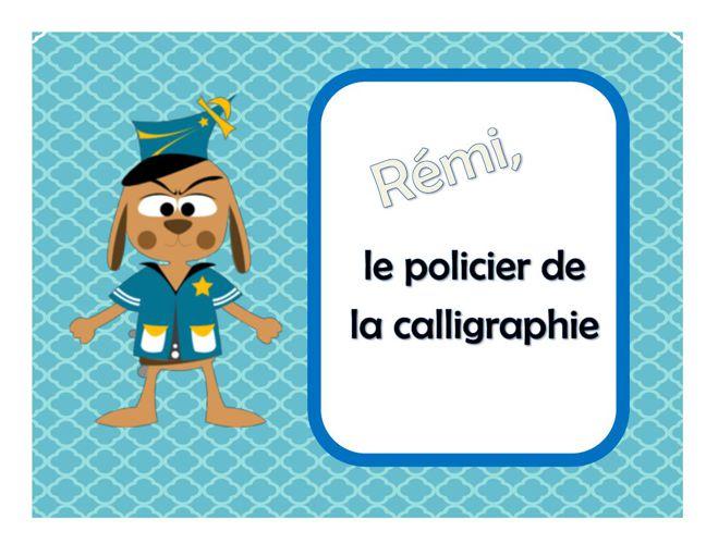 Rémi le policier de la calligraphie