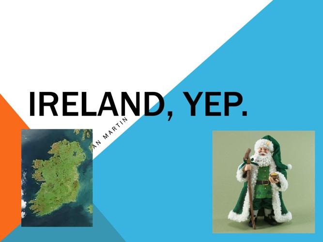 Ireland, Yep.
