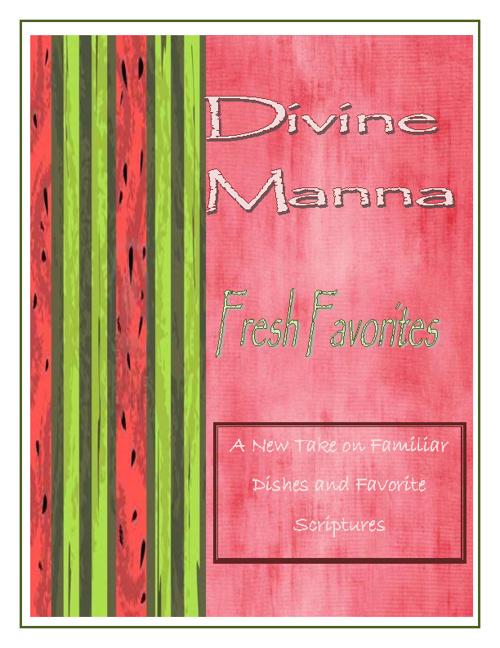 Divine Manna Fresh Favorites