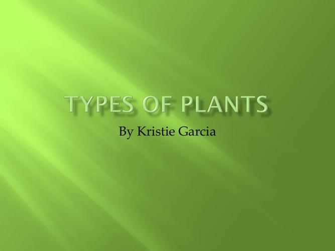 Biology:Types of Plants