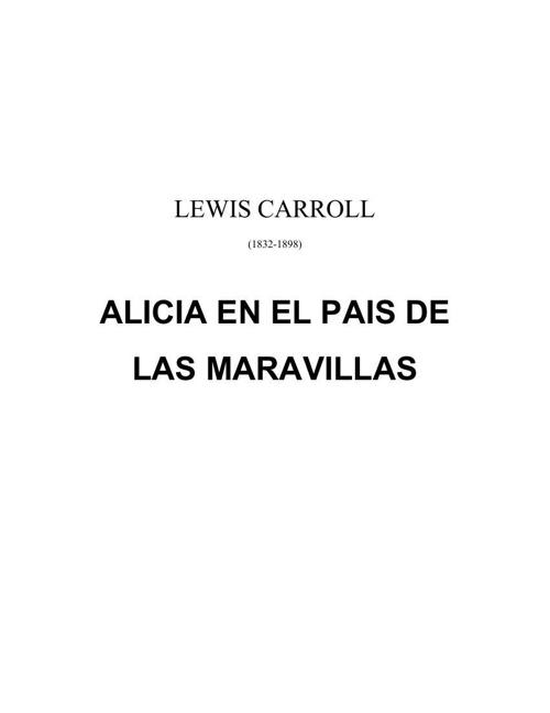 Lewis Carrol - Alicia en el país de las maravillas