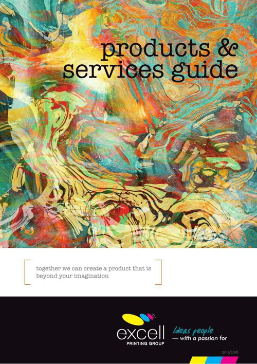 Excell Printing Group ~ Products & Services Guide 15/16