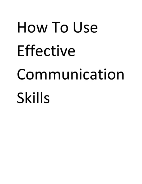 How To use communication skills